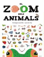 el zoom dels animals gonzague lacombe laure du fay 9788447935673