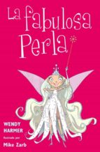 la fabulosa perla wendy harmer mike zarb 9788448831073