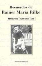Recuerdos de Rainer Maria Rilke (Testimonios)