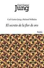 el secreto de la flor de oro-carl gustav jung-richard wihelm-9788449322273