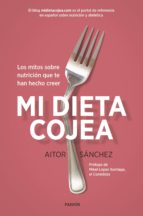 pack mi dieta cojea (+ pizarra magnetica nevera) aitor sanchez garcia 9788449334573