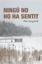 NINGÚ NO HO HA SENTIT (EBOOK)