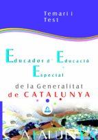 educador especial de la generalitat de cataluña: temario y test 9788466552073