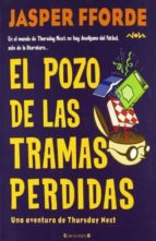 EL POZO DE LAS TRAMAS PERDIDAS: SERIE: THURSDAY NEXT (3ER VOLUMEN) (NOVA)