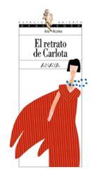el retrato de carlota ana alcolea 9788466727273