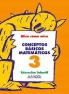 conceptos basicos matematicos 3 (educacion infantil, 3 5) maria isabel fuentes zaragoza ana pinar velix 9788466744973
