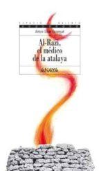 al-razi, el medico de la atalaya-antoni oliver ensenyat-9788466745673
