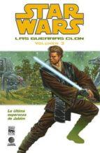 Star Wars: Las guerras clon nº 03: La última esperanza de Jabiim (Cómics Star Wars)