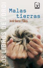 malas tierras-jordi sierra i fabra-9788467504873