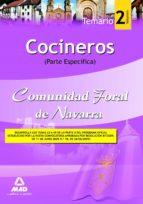 COCINEROS DE LA COMUNIDAD FORAL DE NAVARRA. TEMARIO PARTE ESPECÍF ICA. VOLUMEN 2