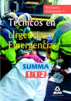tecnicos en urgencias y emergencias del summa 112 (vol. i) comuni dad de madrid-9788467632873