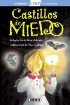 castillos de miedo (empiezo a leer 6-7 años)-lorena marín-9788467729573