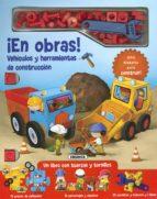 ¡en obras! vehiculos y herramientas de construccion 9788467757873