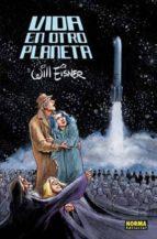 vida en otro planeta will eisner 9788467904673