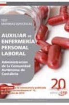 auxiliar de enfermeria personal laboral  de la administracion de la comunidad autonoma de cantabria. test materias especificas 9788468102573