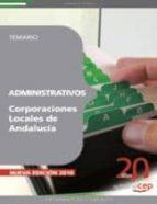 ADMINISTRATIVOS CORPORACIONES LOCALES DE ANDALUCIA. TEMARIO VOL.I