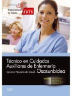 técnico en cuidados auxiliares de enfermería. servicio navarro de salud-osasunbidea. test-9788468158273