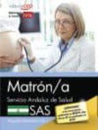 matron/a. servicio andaluz de salud (sas). temario especifico. vol. i-9788468171173