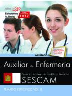 AUXILIAR DE ENFERMERÍA. SERVICIO DE SALUD DE CASTILLA - LA MANCHA (SESCAM). TEMARIO ESPECÍFICO. VOL. II.