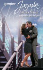 en manos del destino (ebook)-nicola marsh-9788468712673