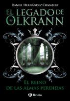 el legado de olkrann 3: el reino de las almas perdidas-daniel hernandez chambers-9788469603673