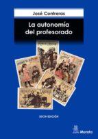 la autonomia del profesorado-jose contreras domingo-9788471124173