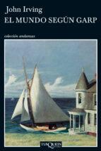 el mundo segun garp (2ª ed.)-john irving-9788472232273