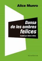 Dansa De Les Ombres Felices (El Club dels Novel·listes)