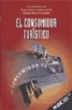 el consumidor turistico-luis de borja sole-josep andreu casanovas pla-ramon bosch camprubi-9788473562973