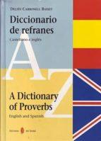 diccionario de refranes   a dictionary of proverbs delfin carbonell basset 9788476281673