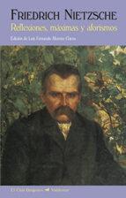 reflexiones, maximas y aforismo (2ª ed.)-friedrich nietzsche-9788477028673