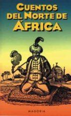 Cuentos del norte de Africa (MAGORIA)