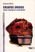 Ensayos unidos: Poesía y realidad en la otra América (A. Machado Libros)