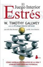 el juego interior del estres timothy gallwey 9788478088973