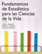 El libro de Fundamentos de estadistica para las ciencias de la vida autor MYRA L. SAMUELS PDF!