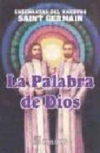 enseñanzas del maestro saint-germain: la palabra de dios, i-9788479102173