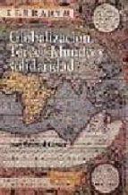globalizacion, tercer mundo y solidaridad-joan bestard comas-9788479146573