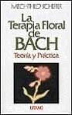 LA TERAPIA FLORAL DE BACH: TEORIA