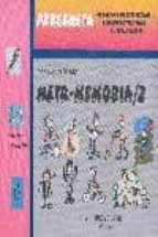 meta-memoria 2 (educacion primaria 2º y 3er ciclos)-antonio valles arandiga-9788479862473
