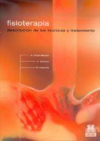 fisioterapia:, descripcion de las tecnicas y tratamiento a. huter becker h. schewe w. heipertz 9788480196673