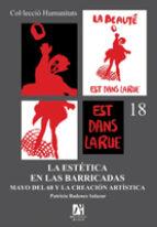 la estetica en las barricadas. mayo del 68 y la creacion artistic a-patricia badenes salazar-9788480215473