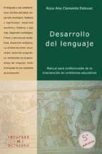 desarrollo del lenguaje: manual para profesionales de la interven cion en ambientes educativos-rosa ana et al. clemente estevan-9788480630573