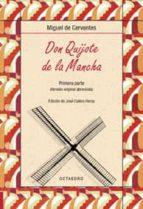 don quijote de la mancha (1ª parte) (version original abreviada)-miguel de cervantes saavedra-9788480637473