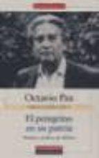obras completas (vol. v): el peregrino en su patria, historia y p olitico de mexico-octavio paz-9788481092073
