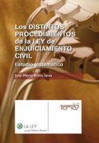Los distintos procedimientos de la Ley de Enjuiciamiento Civil (Temas La Ley)