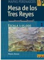 mapas pirenaicos: mesa de los tres reyes (escala 1:15000) miguel angulo 9788482165073