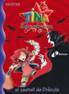 El libro de Tina suprebruixa al castell de dracula autor KNISTER TXT!