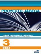 Descargar Lengua castellana y literatura 3 eso proyecto jábega epub gratis online Vv.Aa.