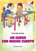 Un Curso Con Mucho Cuento (Materiales para educadores)