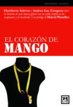 el corazon de mango humberto salerno andrea gay zaragoza 9788483560273